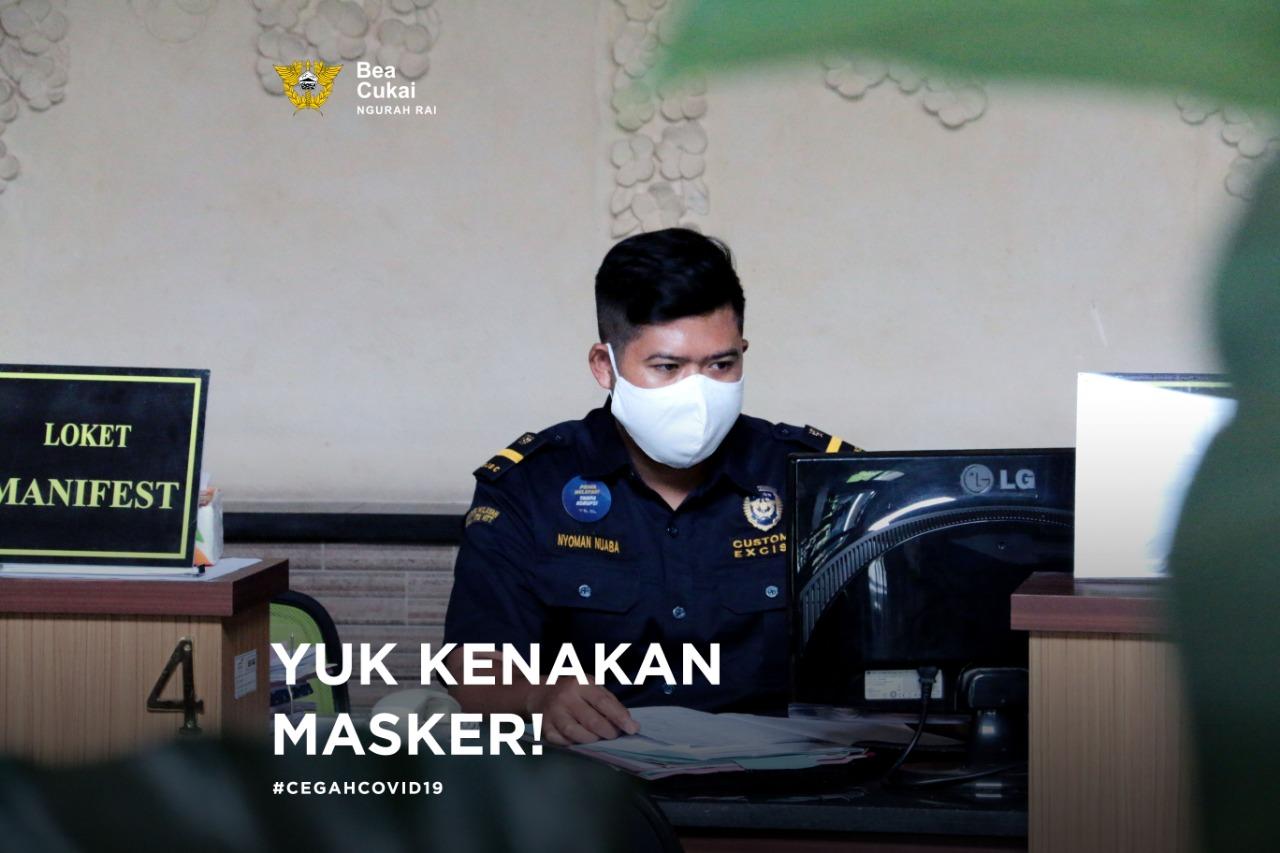 Mematuhi himbauan pemerintah, Bea Cukai Ngurah Rai melengkapi pegawai dan pejabat yang masih harus bertugas di kantor dengan masker