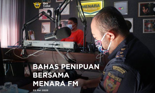 Siaran Di Radio Menara Fm Bali Bahas Penipuan Mengatasnamakan Bea Cukai dan Fasilitas Impor Barang Penanggulangan Covid-19