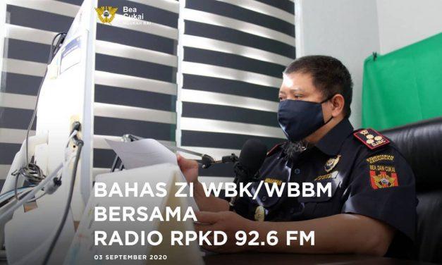 Bahas ZI WBK/WBBM bersama Radio RPKD 92.6 FM