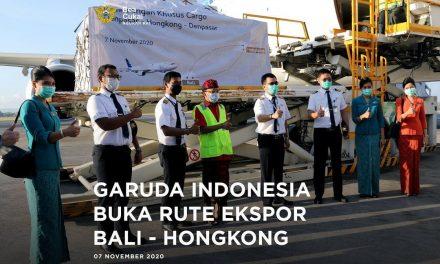 Garuda Indonesia Buka Rute Ekspor Bali-Hongkong