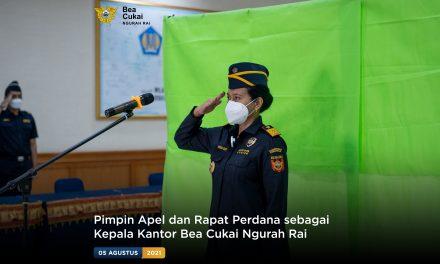 Pimpin Apel dan Rapat Perdana sebagai Kepala Kantor Bea Cukai Ngurah Rai