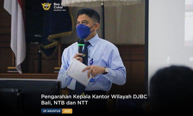 Pengarahan Kepala Kantor Wilayah DJBC Bali, NTB, dan NTT