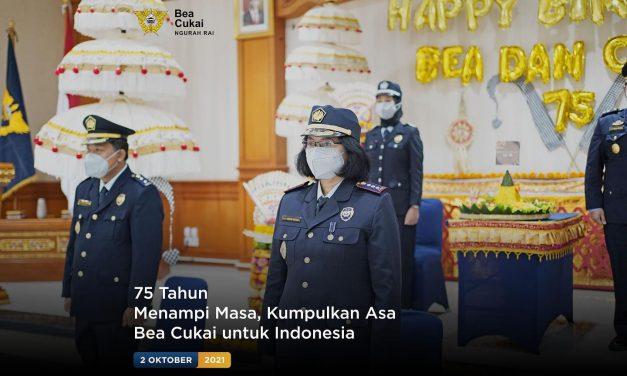 75 Tahun, Menampi Masa, Kumpulkan Asa, Bea Cukai Untuk Indonesia
