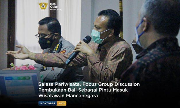 Selasa Pariwisata, Focus Group Discussion Pembukaan Bali sebagai Pintu Masuk Wisatawan Mancanegara