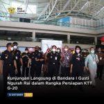 Kunjungan Langsung di Bandara I Gusti Ngurah Rai dalam Rangka Persiapan KTT G-20